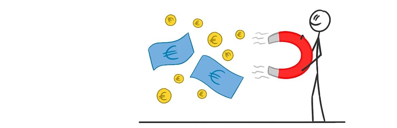 Grafik mit einem Strichmännchen, das ein Riesenmagnet hält und Bargeld anzieht